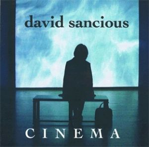 David Sancious Cinema album cover