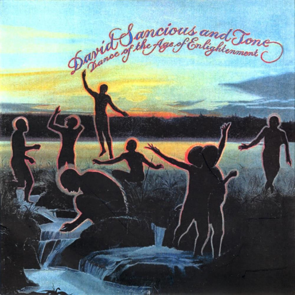 David Sancious & Tone: Dance Of The Age Of Enlightenment by SANCIOUS, DAVID album cover