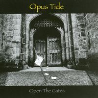 Opus Tide Open The Gates album cover