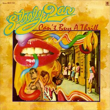 Can't Buy A Thrill by STEELY DAN album cover