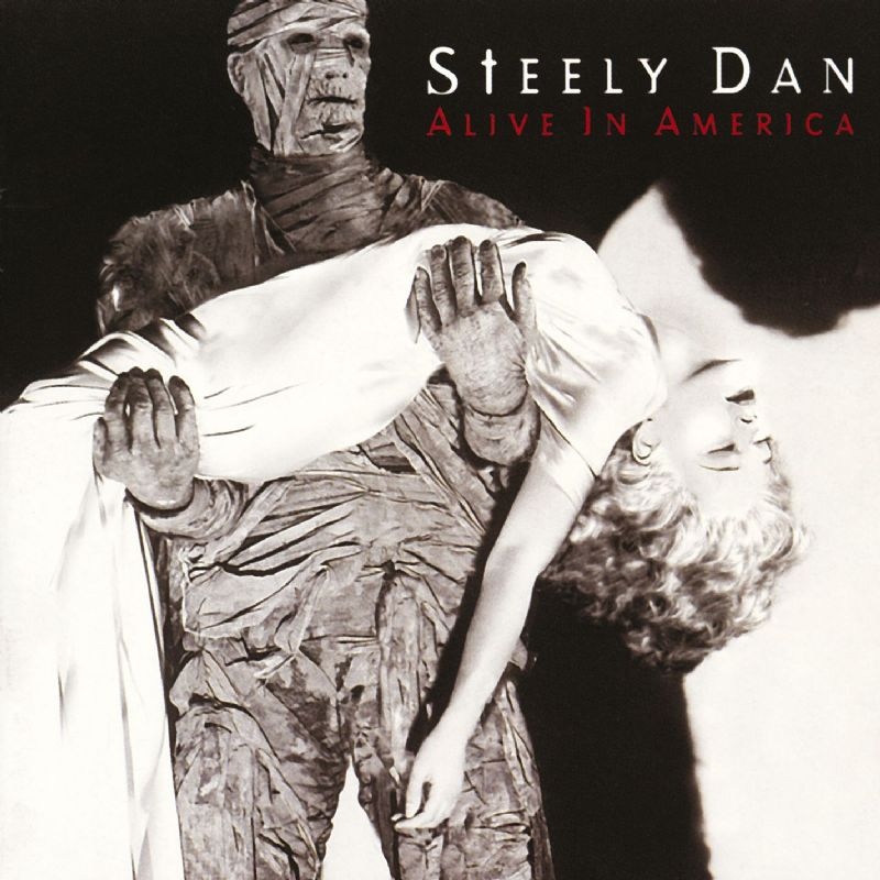 Steely Dan Alive in America album cover