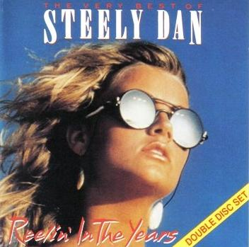 Steely Dan The Very Best of Steely Dan: Reelin' In the Years album cover