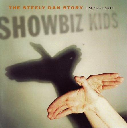 Steely Dan - Showbiz Kids: The Steely Dan Story 1972-1980 CD (album) cover