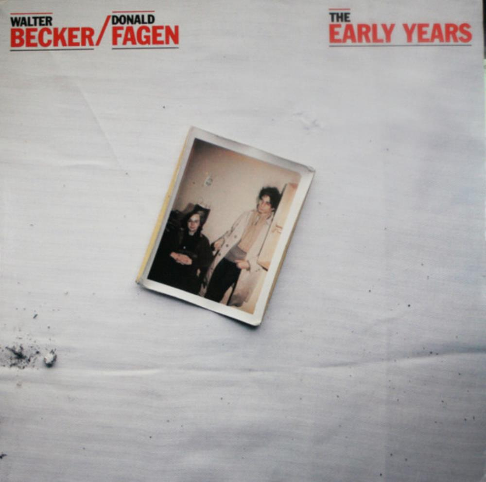 Steely Dan - Walter Becker / Donald Fagen - The Early Years CD (album) cover