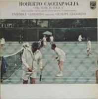 Sei Note In Logica - Six Notes by CACCIAPAGLIA, ROBERTO album cover