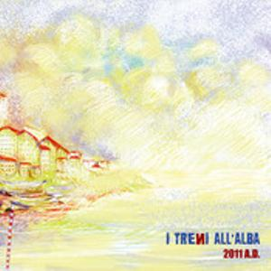 I Treni All'Alba - 2011 A.D. CD (album) cover
