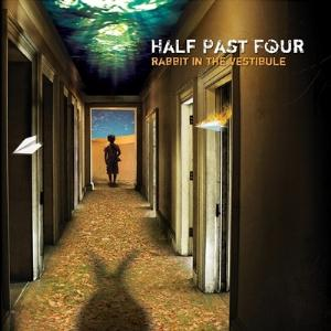 Half Past Four - Rabbit In The Vestibule CD (album) cover