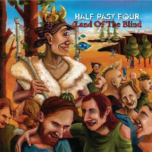 Land of the Blind by HALF PAST FOUR album cover
