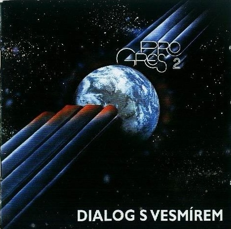 Dialog s vesm�rem by PROGRES 2 album cover