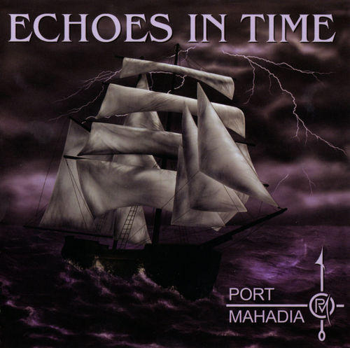 Echoes in Time by PORT MAHADIA album cover