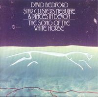 David Bedford - The Song of the White Horse CD (album) cover