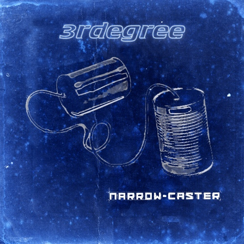 3RDegree - Narrow-Caster CD (album) cover