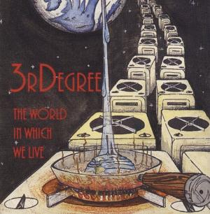 3RDegree The World In Which We Live album cover