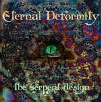 The Serpent Design by ETERNAL DEFORMITY album cover
