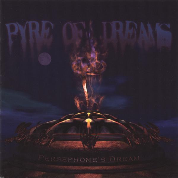 Persephone's Dream - Pyre Of Dreams CD (album) cover