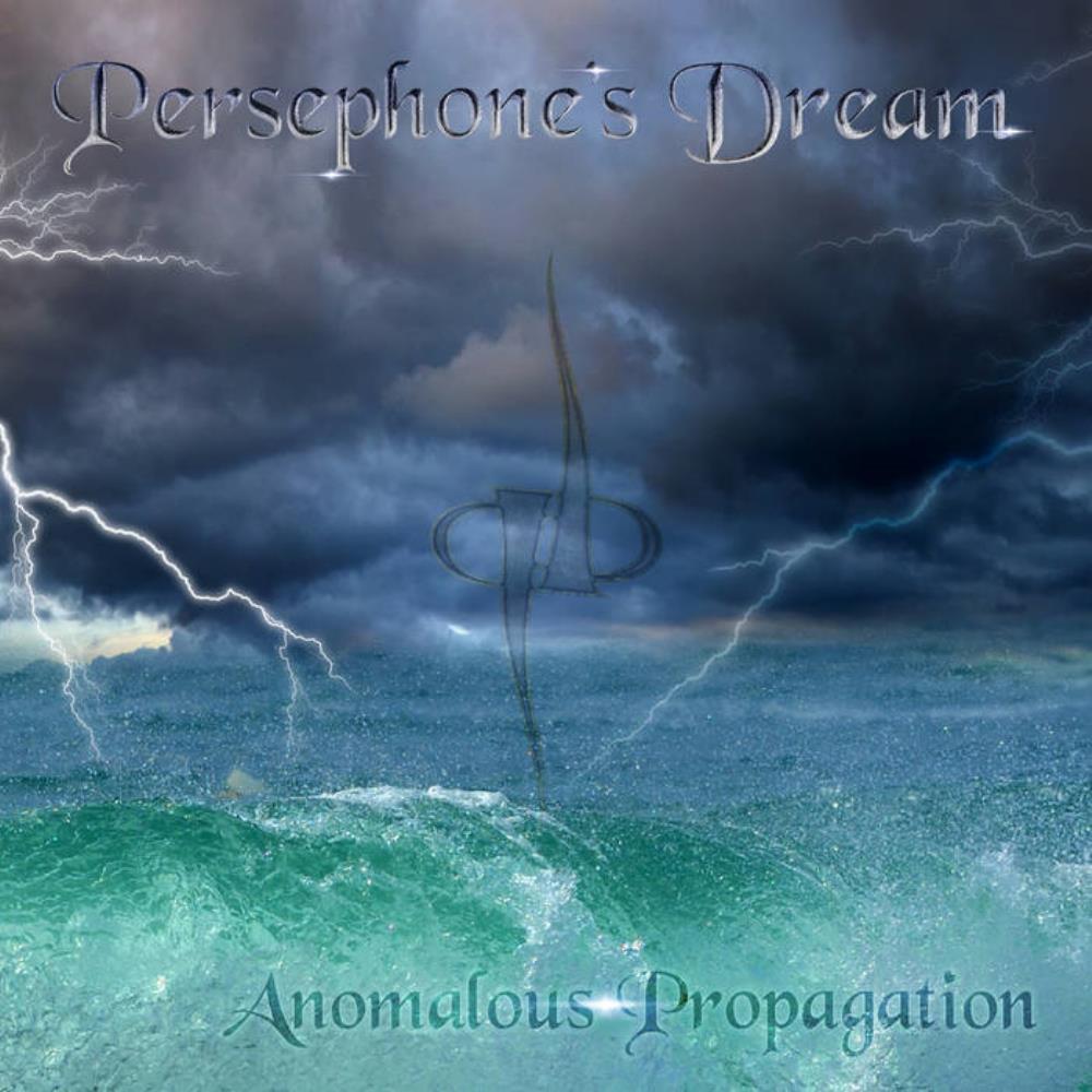 Anomalous Propagation by PERSEPHONE'S DREAM album cover