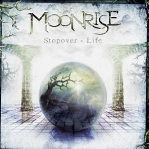 Stopover-Life by MOONRISE album cover