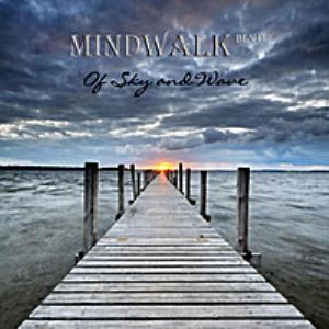 Mindwalk Blvd Of Sky and Wave album cover