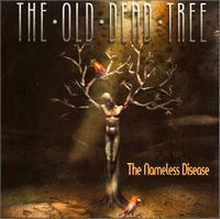 The Nameless Disease by OLD DEAD TREE, THE album cover