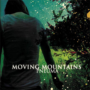 Moving Mountains Pneuma album cover