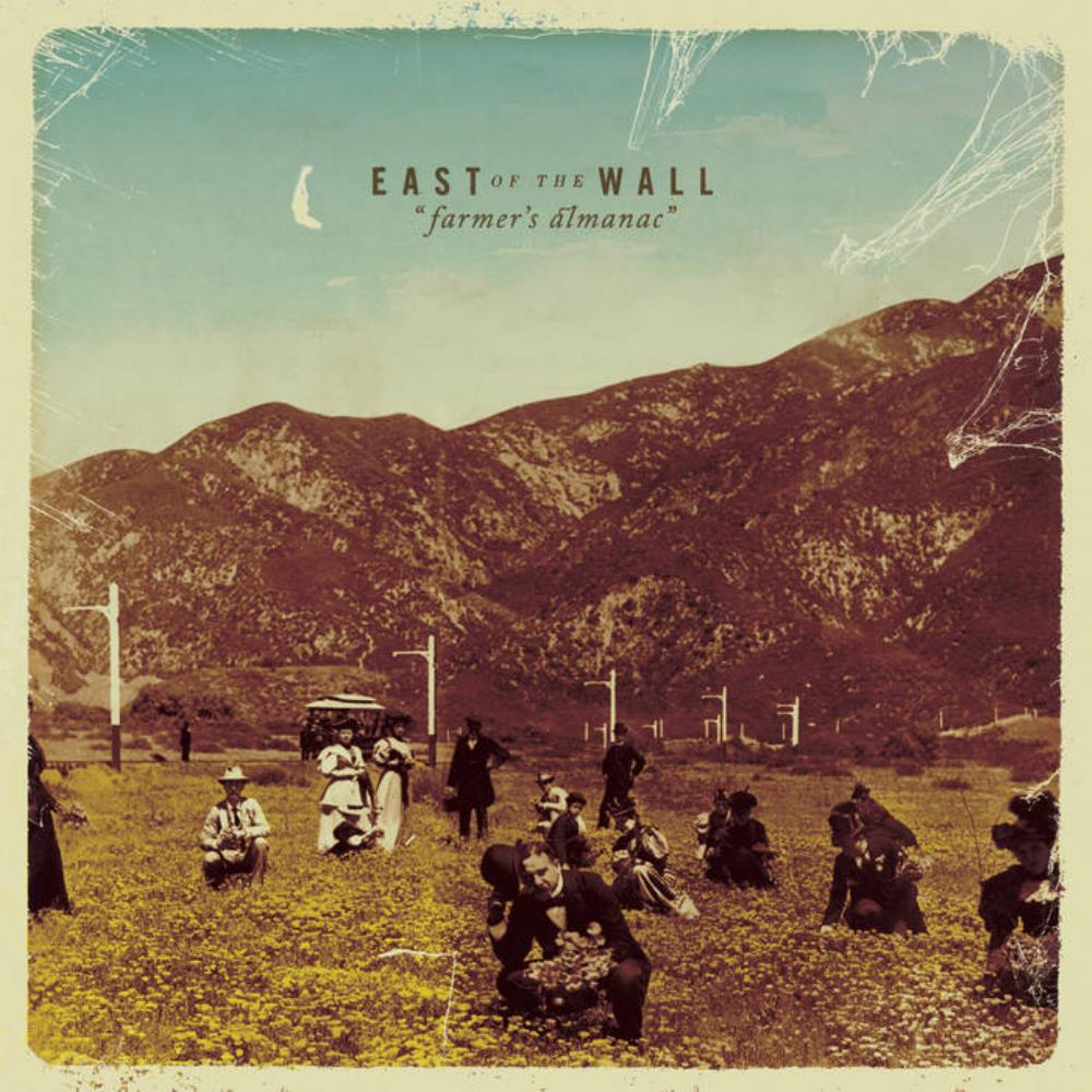 Farmer's Almanac by EAST OF THE WALL album cover