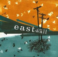 East Of The Wall - East Of The Wall CD (album) cover