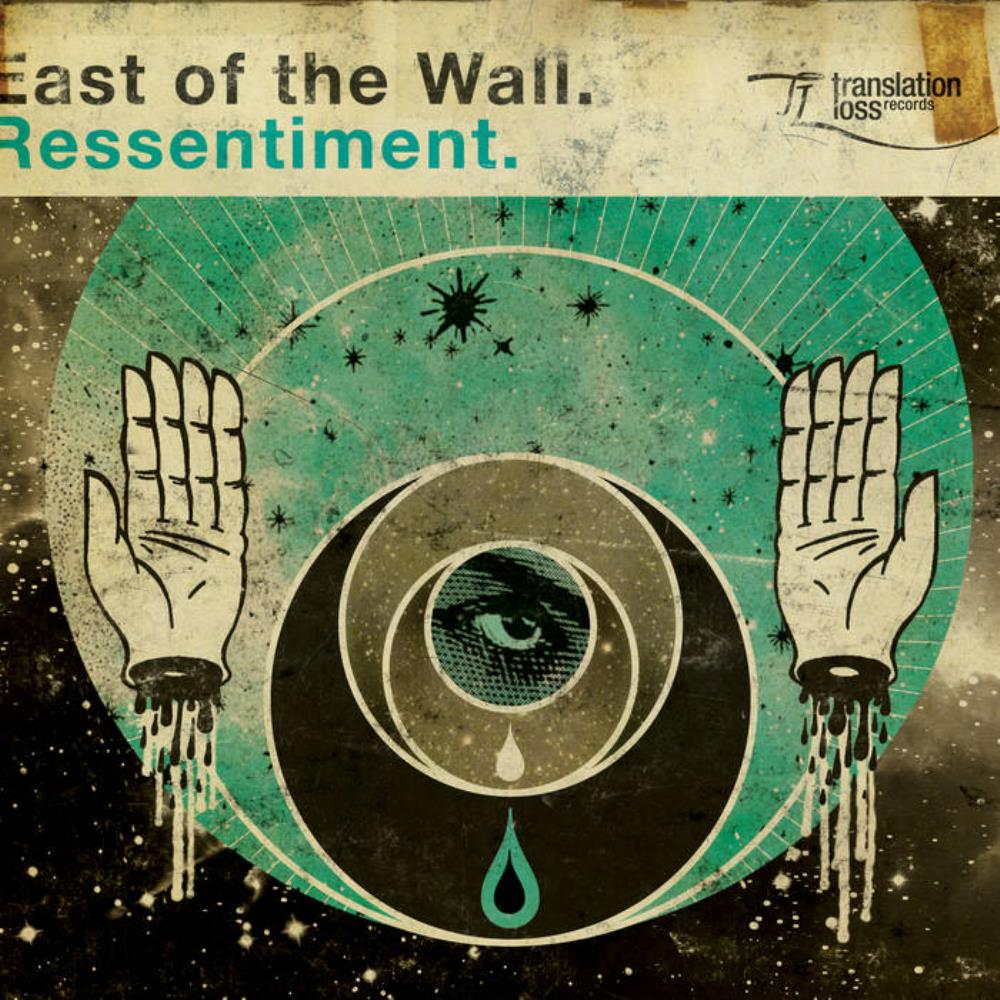 East Of The Wall Ressentiment album cover