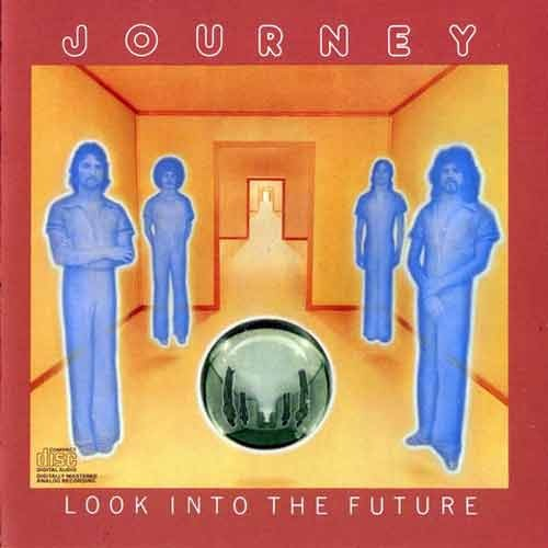 Look Into The Future by JOURNEY album cover