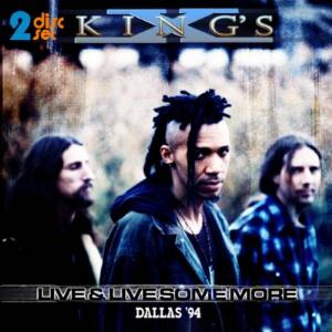 King's X Live And Live Some More: Dallas '94 album cover
