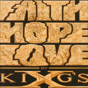 King's X Faith Hope Love album cover