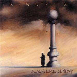 King's X - Black Like Sunday CD (album) cover