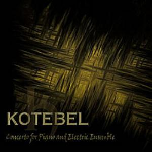 Kotebel - Concerto para Piano e Electric Ensemble CD (álbum) capa