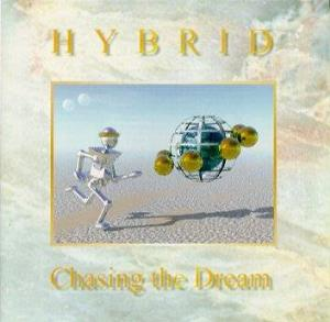 Hybrid Chasing the Dream album cover