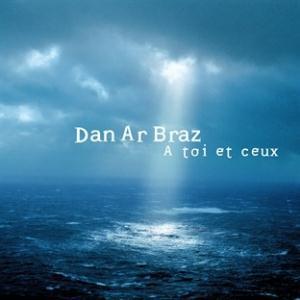 A Toi et Ceux by AR BRAZ, DAN album cover