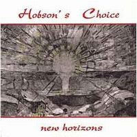 Hobson's Choice - New Horizons CD (album) cover