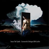 Seven That Spells - Cosmoerotic Dialogue With Lucifer [with Kawabata Makoto] CD (album) cover