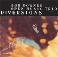 Diversions by DOWNES' OPEN MUSIC, BOB album cover