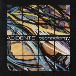 Acidente Technolorgy album cover