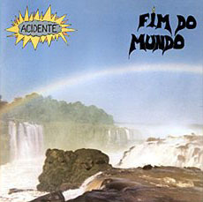 Acidente Fim Do Mundo album cover