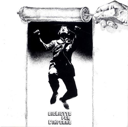 Biglietto Per L'Inferno by BIGLIETTO PER L'INFERNO album cover
