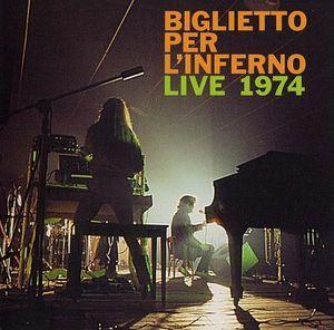 Live 1974 by BIGLIETTO PER L'INFERNO album cover