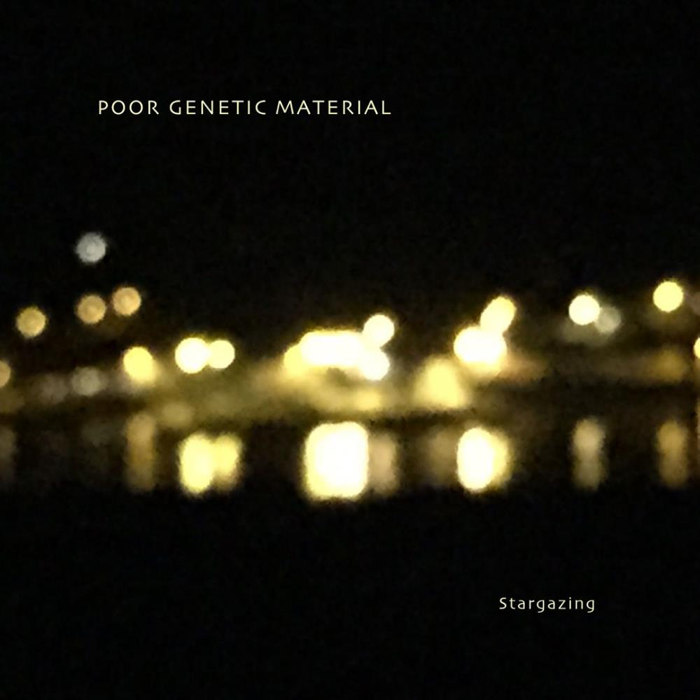 Stargazing by POOR GENETIC MATERIAL album cover