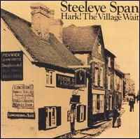 Steeleye Span Hark ! the Village Wait album cover