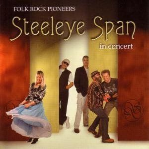 Steeleye Span Folk Rock Pioneers In Concert album cover