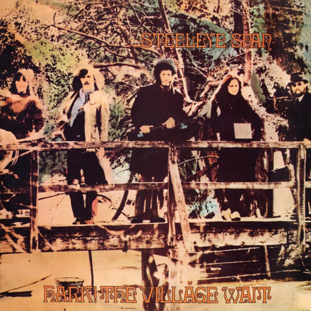 Steeleye Span - Hark! The Village Wait CD (album) cover
