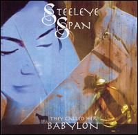 Steeleye Span They Called Her Babylon album cover