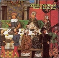 Steeleye Span Please to See the King album cover