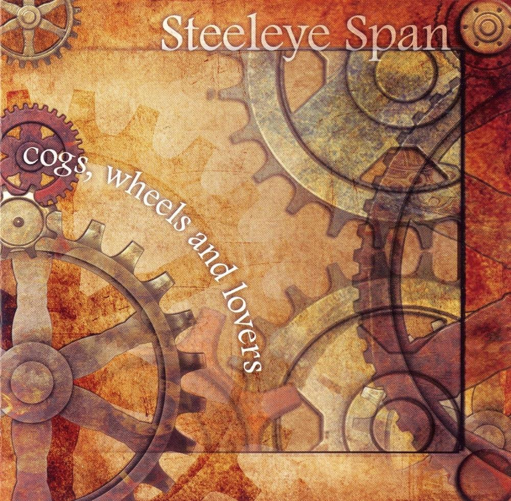 Cogs, Wheels And Lovers by STEELEYE SPAN album cover
