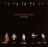 Live at Last by STEELEYE SPAN album cover