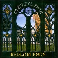 Steeleye Span Bedlam Born album cover